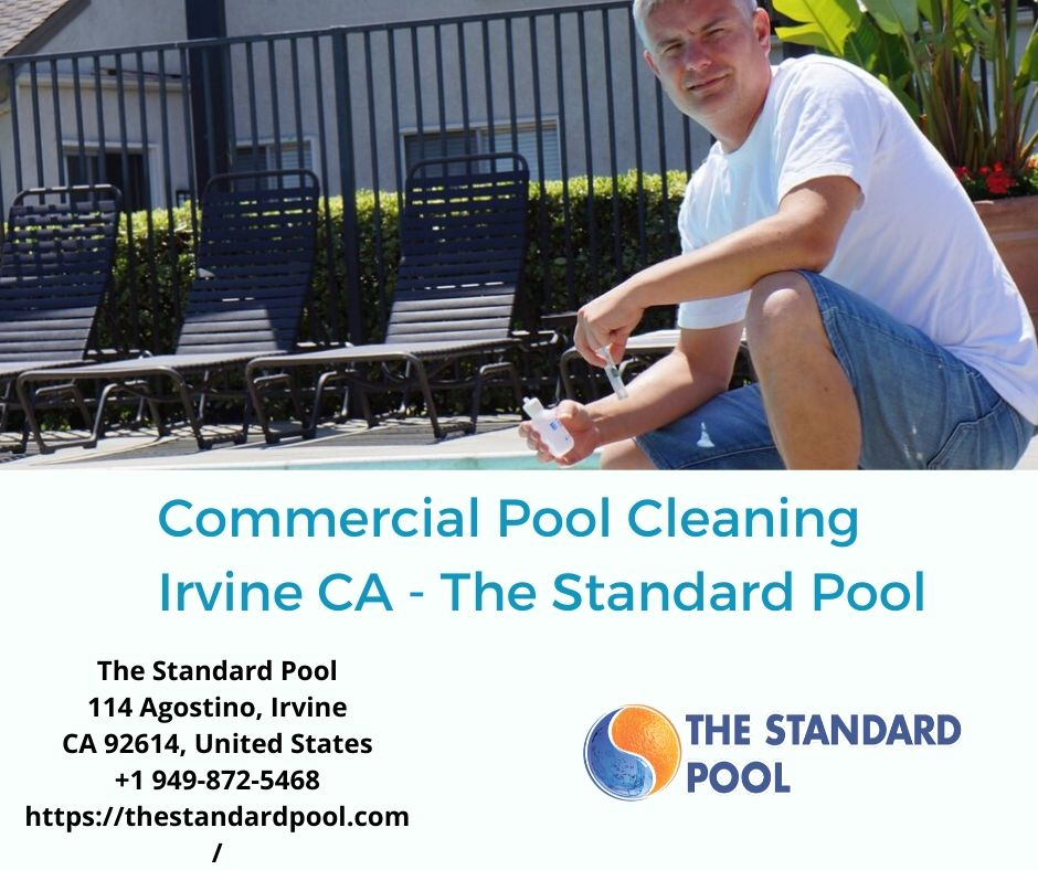 Commercial Pool Cleaning Irvine CA - The Standard Pool